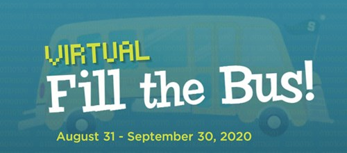 Virtual Fill the Bus 2020! - August 31 - September 30, 2020